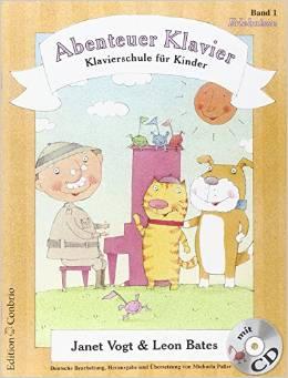 Rezension: Abenteuer Klavier. Bd 1: Erlebnisse (Janet Vogt & Leon Bates)
