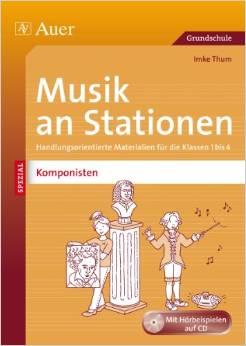 Musik an Stationen Komponisten